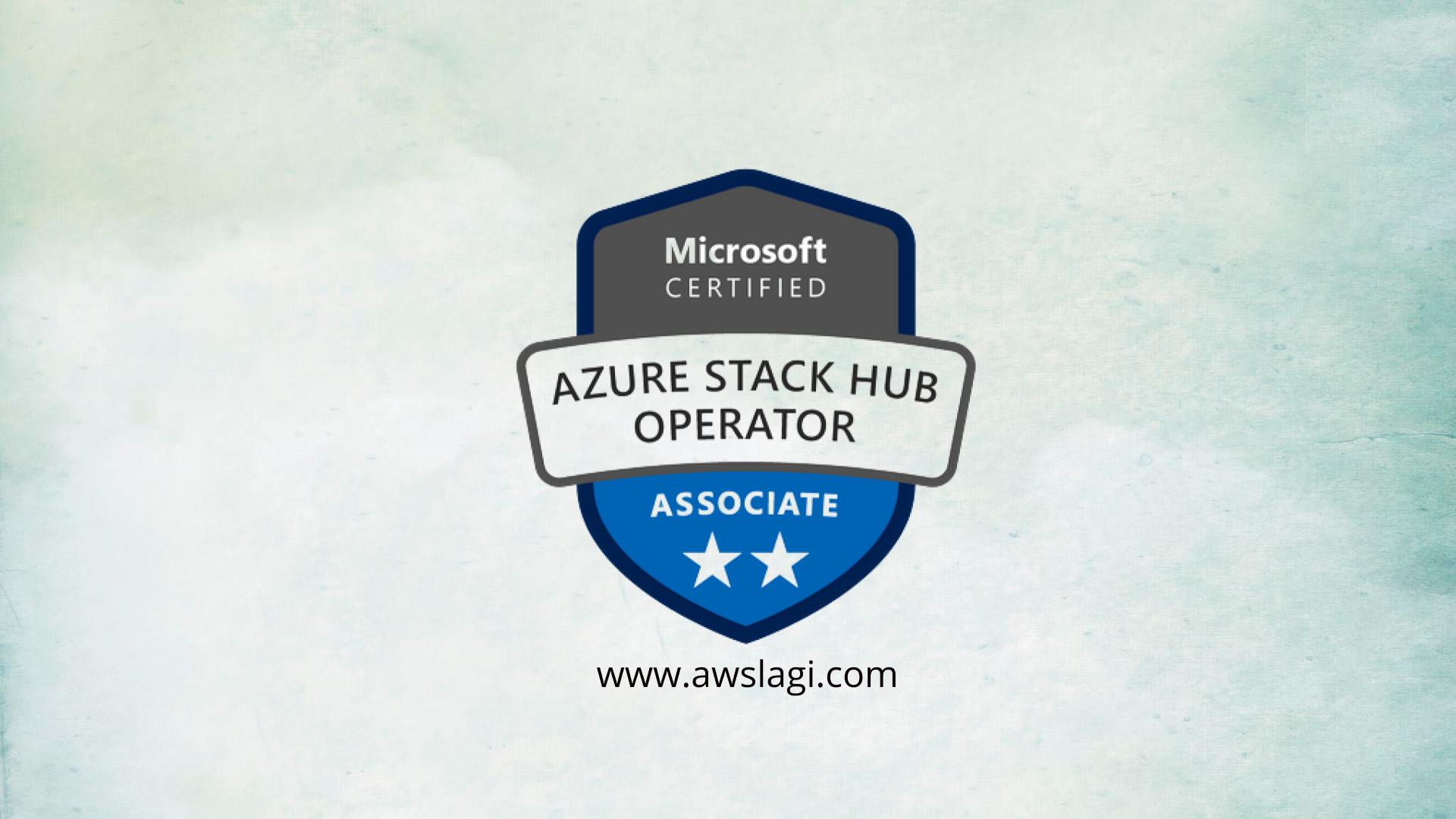 microsoft-azure-certified-stack-hub-operator-az-600-actual-exam