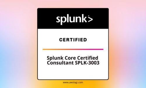 Splunk Core Certified Consultant SPLK-3003 Practice Exam