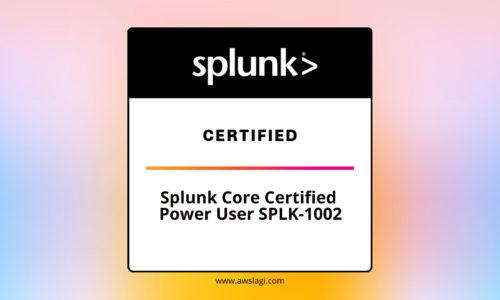 Splunk Core Certified Power User SPLK-1002 Practice Exam
