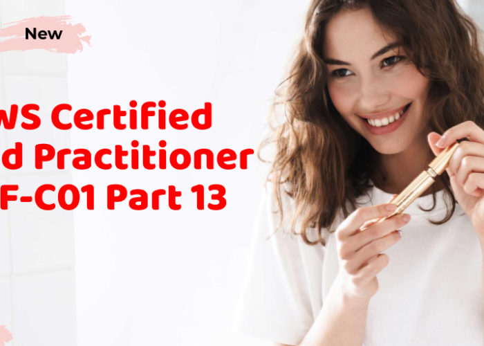AWS Certified Cloud Practitioner CLF-C01 Part 13