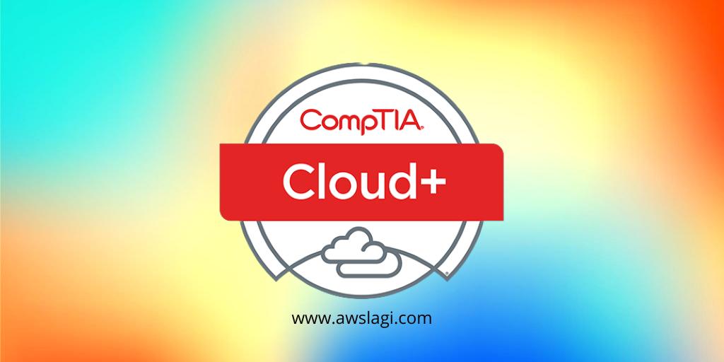 CompTIA Cloud+ CV1-003 Exam Dumps